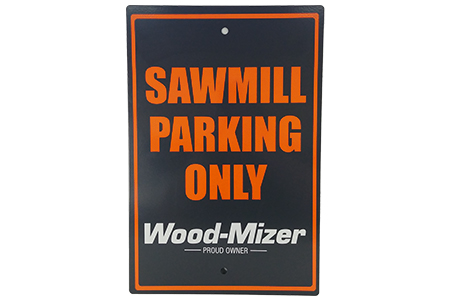 Sawmill Parking Only Sign