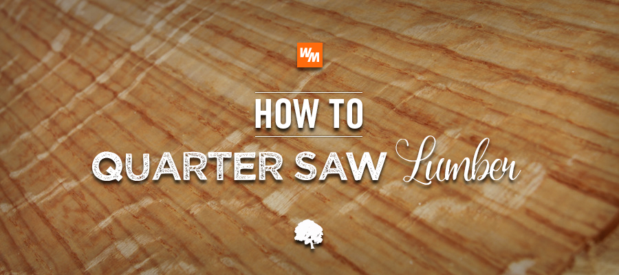 How-to-Quarter-Saw-Lumber.jpg
